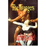 img - for [ [ [ The Avengers [ THE AVENGERS ] By Goulet, Charles O ( Author )Mar-01-2008 Paperback book / textbook / text book