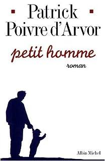 Petit homme : roman