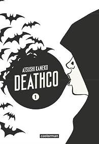 Deathco, tome 1 par Atsushi Kaneko