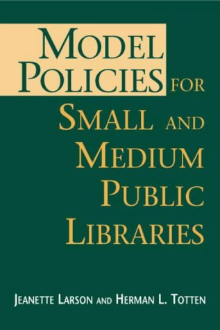 Model Policies for Small and Medium Public Libraries