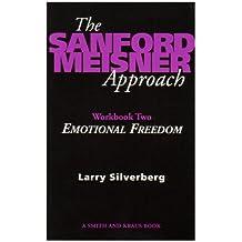 The Sanford Meisner Approach Vol. II: Emotions