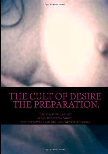 The Cult of Desire: The Preparation (Volume 1)