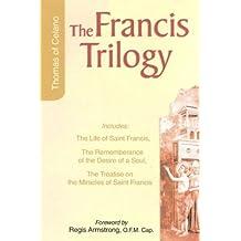 Francis Trilogy: The Life of Saint Francis