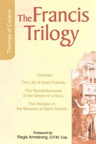Francis Trilogy: The Life of Saint Francis