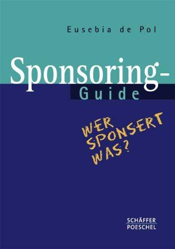 Sponsoring-Guide: Wer sponsert was?