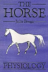 The Horse: Physiology (Open College Handbook)