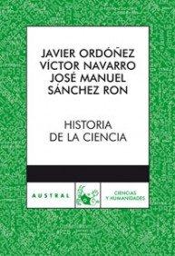 Historia de la ciencia (Clásica): Amazon.es: Ordóñez, Javier ...