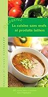 La cuisine sans oeufs ni produits laitiers par Clergeaud