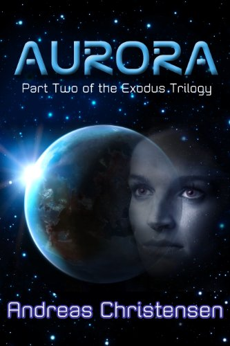 Aurora (The Exodus Trilogy Book 2)