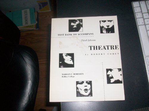 Test Bank to Accompany Theatre 3rd Edition