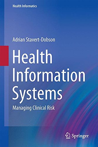 Health Information Systems  Managing Clinical Risk  Health Informatics