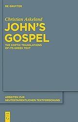 John's Gospel (Arbeiten Zur Neutestamentlichen Textforschung)