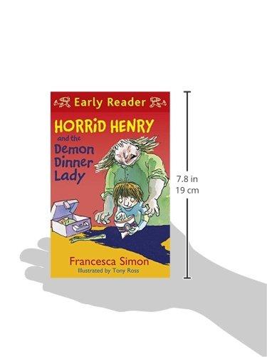 Horrid Henry Early Reader: Horrid Henry and the Demon Dinner Lady: Book 21