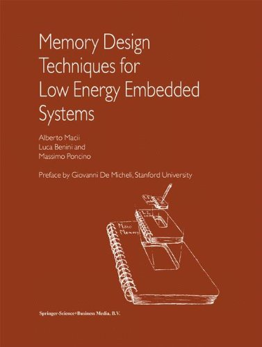Memory Design Techniques for Low Energy Embedded Systems by Alberto Macii