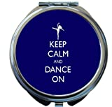 Rikki Knight Keep Calm and Dance On Blue Color Design Round Compact Mirror