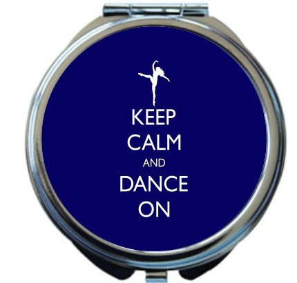 Rikki Knight Keep Calm and Dance On Blue Color Design Round Compact Mirror by Rikki Knight