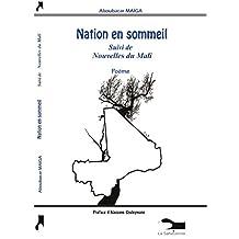 Nation en sommeil: Suivi de Nouvelles du Mali (French Edition)