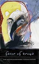 Favor of Crows: New and Collected Haiku (Wesleyan Poetry Series)