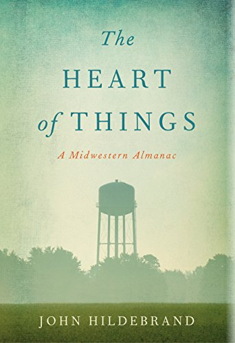 ~OFFLINE~ The Heart Of Things: A Midwestern Almanac. Company Download ideal Happy Warriors Great Bendito Puerto