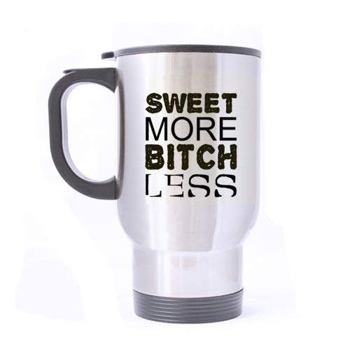 Coffee Mug Cup - Sweat More Bitch Less,Funny Quote Christmas Gift For She Men Boss Friend Travel Mug