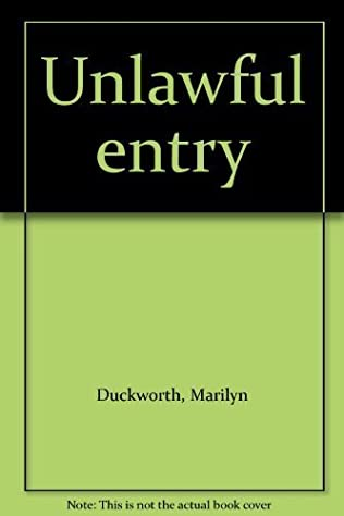 book cover of Unlawful Entry