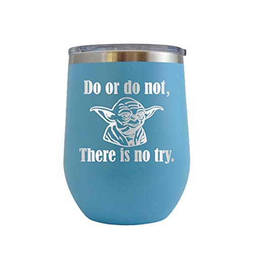 Do or do not, There is no try - Engraved 12 oz Stemless Wine Tumbler Cup Glass Etched - Funny Birthday Gift Ideas for him, her, mom, dad, husband, wife Star Wars Yoda Skywalker (Baby Blue - 12 oz) -