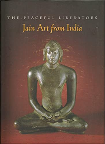 The Peaceful Liberators: Jain Art From India por Pratapaditya Pal epub