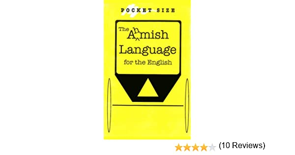 the amish language for the english kindle edition by steve  the amish language for the english kindle edition by steve troyer dan swartzentruber reference kindle ebooks com