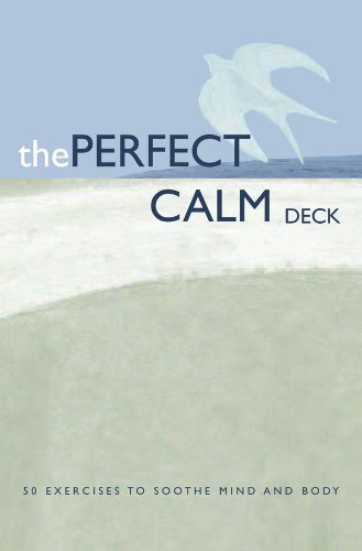 The Perfect Calm Deck: 50 Exercises to Soothe Mind and Body (Perfect Deck)