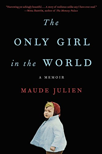 Read Online The Only Girl in the World: A Memoir PDF