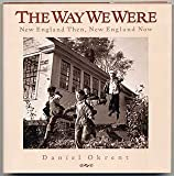 The Way We Were, Daniel Okrent, 1555843581