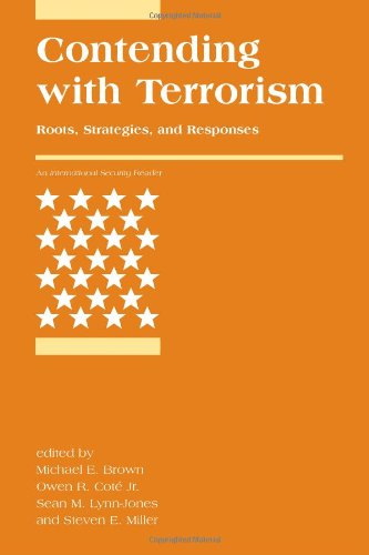 Contending with Terrorism: Roots, Strategies, and Responses (International Security Readers)