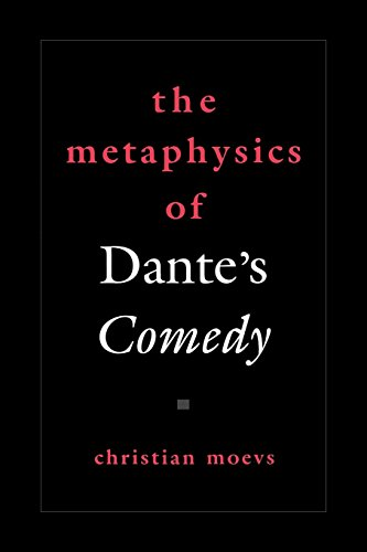 The Metaphysics of Dante's Comedy (American Academy of Religion Reflection and Theory in the Study of Religion)