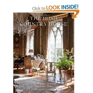 Desmond FitzGerald Knight of Glin,James Peill, James Fennell'sThe Irish Country House [Hardcover](2010)