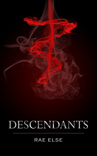Descendants (The Arete Series Book 1)