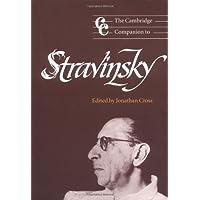 The Cambridge Companion to Stravinsky Paperback: 0 (Cambridge