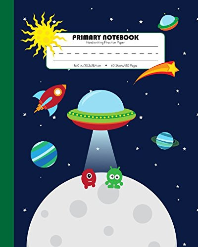 Primary Notebook Handwriting Practice Paper: Kindergarten to Early Childhood Composition (Exercise) Book | 120 Dashed Midline Pages | Green (Outer Space Astronomy Series)
