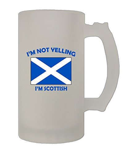 Scottish Beer (I'M Not Yelling I Am Scottish Scotland 16 Oz Frosted Glass Stein Beer Mug)