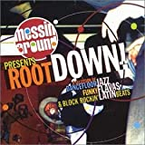 Messin' Around Presents Root Down!