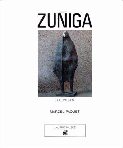 Zuniga : sculptures