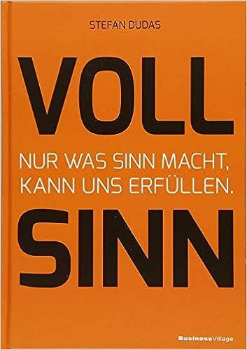 Cover des Buchs: VOLL SINN<br /> Nur was Sinn macht, kann uns erfüllen