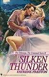 Silken Thunder (The Delaney'S, the Untamed Years II) by  Fayrene Preston in stock, buy online here