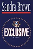 Exclusive, Sandra Brown, 0786206985