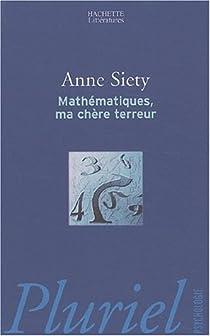 Mathématiques, ma chère terreur par Siety