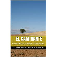 El Caminante: On the road to Field-of-the-Stars
