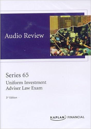 Kaplan Series 65 Audio Review Uniform Investment Adviser Law