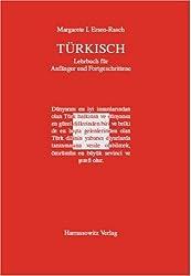 Türkisch - Lehrbuch für Anfänger und Fortgeschrittene. Mit zwei Audio-CDs zu sämtlichen Lektionen sowie mit alphabetischem Wörterverzeichnis und Übungsschlüssel im PDF-Format