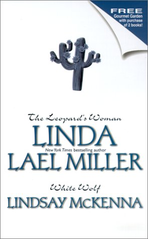 The Leopards Womanwhite Wolf By Lindsay Mckenna And Linda Lael Miller