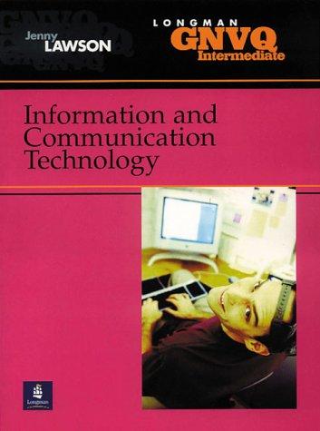 Intermediate GNVQ Information and Communication Technology (Longman GNVQ)