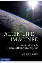 Alien Life Imagined Kindle Edition